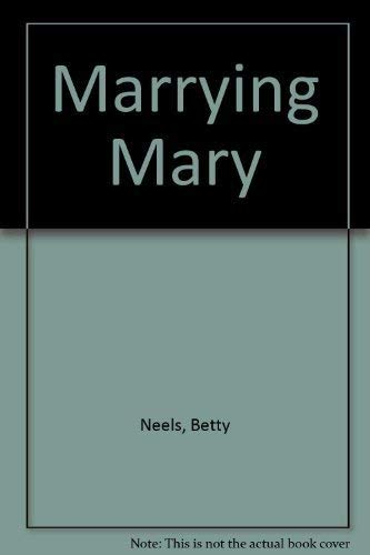 9780263794205: MARRYING MARY (ROMANCE S.)