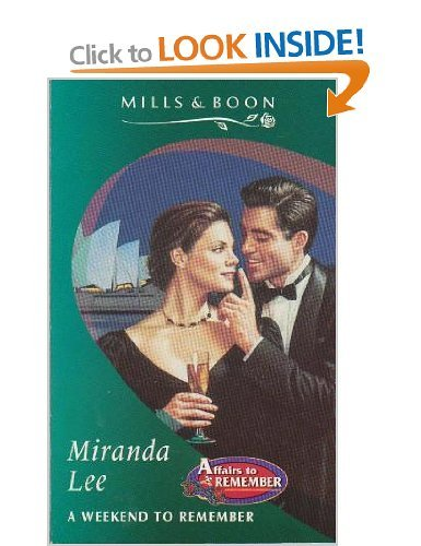 9780263794229: A Weekend to Remember (Romance S.)