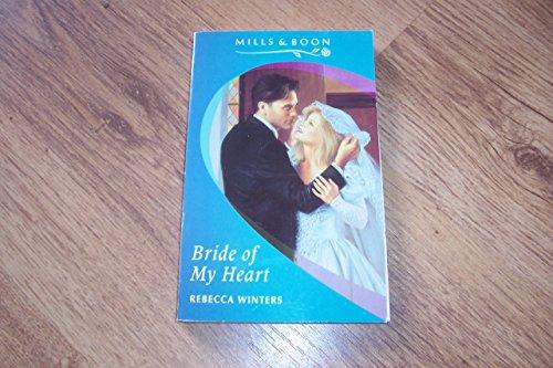 9780263794335: Bride of My Heart (Romance)