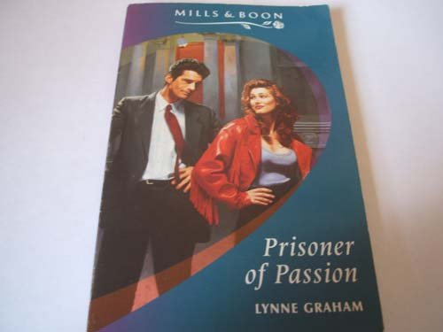 9780263794373: Prisoner of Passion (Romance)