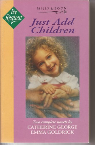 """9780263795394: Just Add Children: """"Perfect Solution"""", """"Doubly Delicious"""" (Mills & Boon by Request)"""