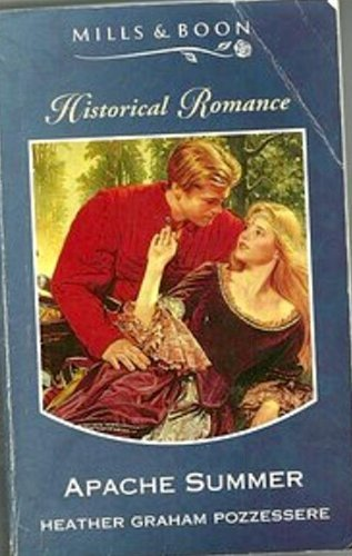 9780263797527: Apache Summer (Historical Romance)