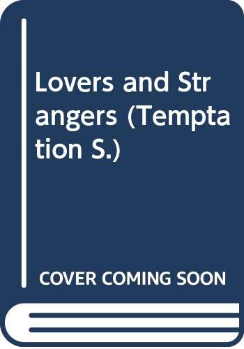 9780263797701: Lovers and Strangers (Temptation)