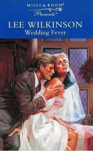Wedding Fever (Presents S.): LEE WILKINSON