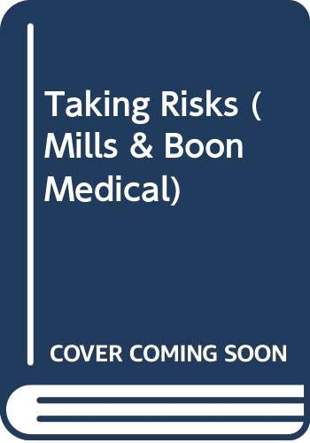 9780263798043: Taking Risks (Mills & Boon Medical)