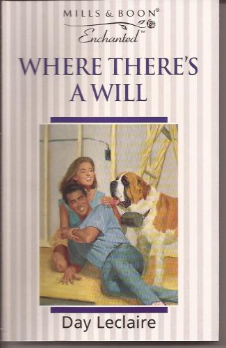 9780263798210: Where There's a Will (Enchanted)