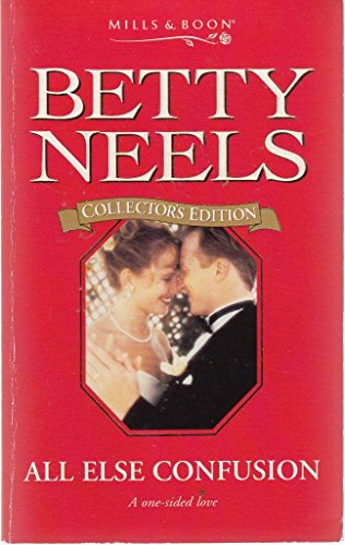 9780263799026: All Else Confusion (Betty Neels Collector's Editions)