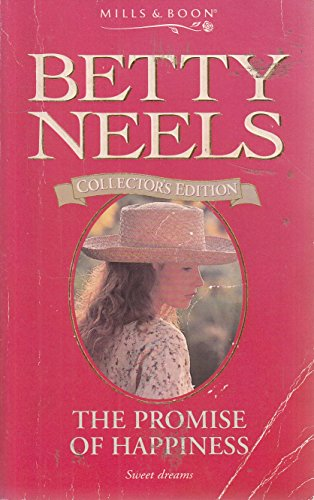 9780263799040: The Promise of Happiness (Betty Neels Collector's Editions)