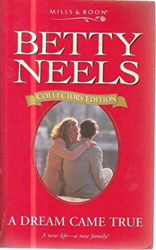9780263799095: A Dream Came True (Betty Neels Collector's Editions)