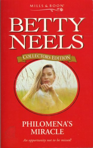 9780263799187: Philomena's Miracle (Betty Neels Collector's Editions)