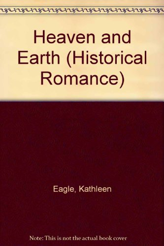 9780263800050: Heaven and Earth (Historical Romance)