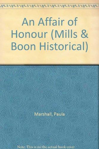 9780263800074: An Affair of Honour (Mills & Boon Historical)