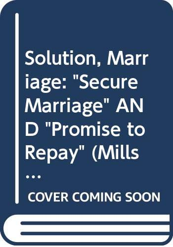 """Solution, Marriage: """"Secure Marriage"""" AND """"Promise to: Hamilton, Diana, Browning,"""