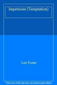 9780263800456: Impetuous (Temptation)
