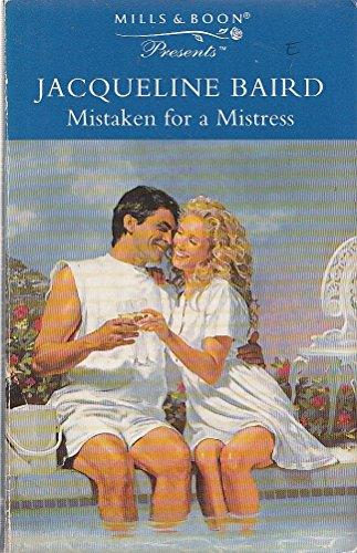 Mistaken for a Mistress (Presents S.): Baird, Jacqueline
