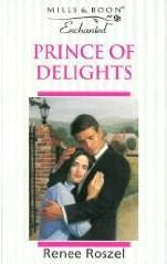 9780263800746: Prince of Delights (Enchanted S.)