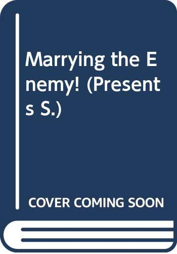 9780263801088: Marrying the Enemy! (Presents)