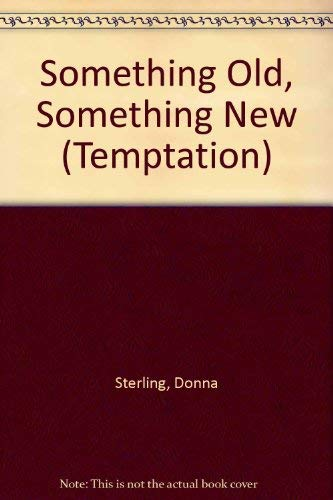 9780263801552: Something Old, Something New (Temptation S.)