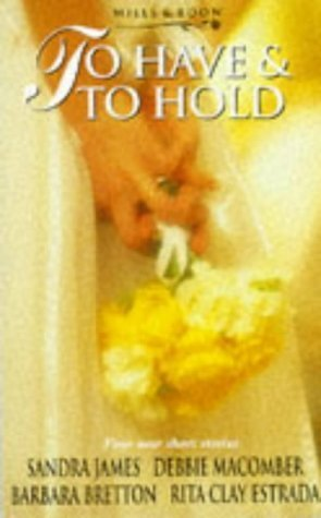 9780263801606: To Have and to Hold