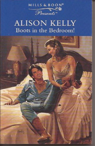 9780263801729: Boots in the Bedroom!