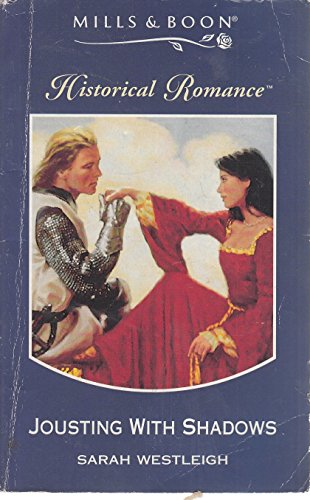 9780263802146: Jousting with Shadows (Mills & Boon Historical)
