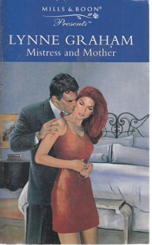 9780263802252: MISTRESS AND MOTHER (PRESENTS S.)