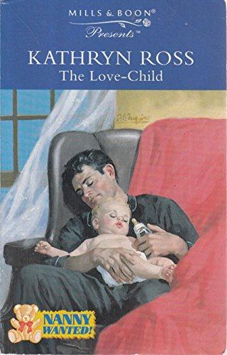 9780263802276: THE LOVE-CHILD (PRESENTS S.)