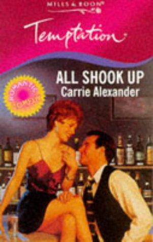 All Shook Up (Temptation S.): Carrie Alexander