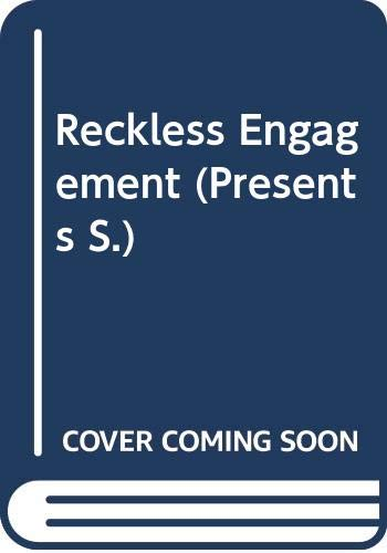 9780263804584: Reckless Engagement (Presents)