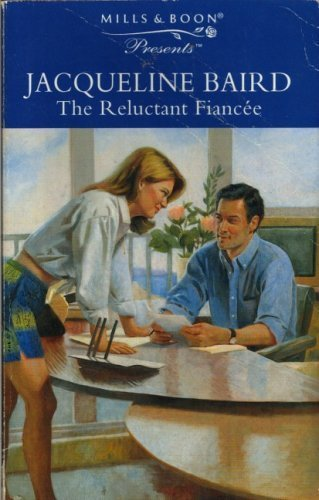 9780263805284: The Reluctant Fiancee (Presents S.)