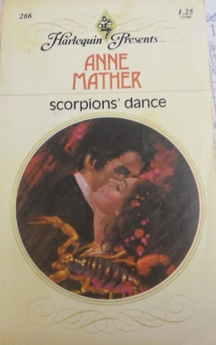 9780263805512: Scorpion's Dance (Anne Mather Collector's Editions)
