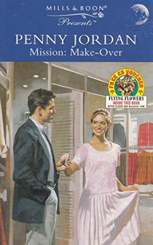 9780263806045: Mission, Make-over (Presents S.)