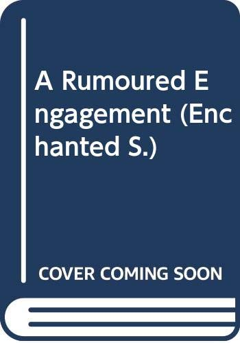 9780263806120: A Rumoured Engagement