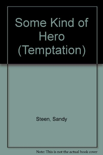 9780263806274: Some Kind of Hero (Temptation S.)