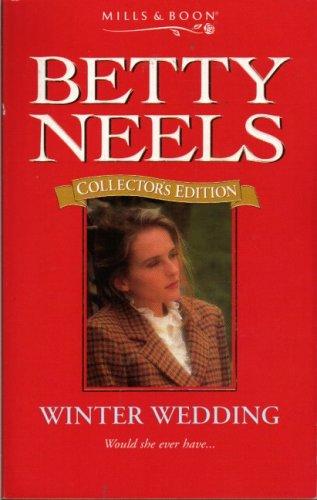 9780263806625: Winter Wedding (Betty Neels Collector's Editions)