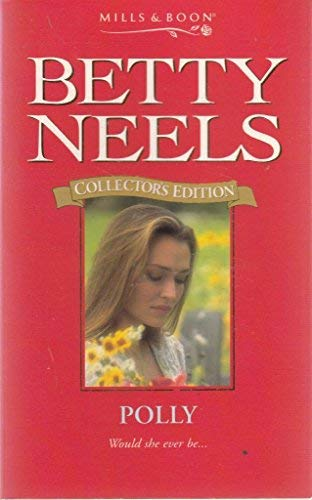9780263806663: Polly (Betty Neels Collector's Editions)