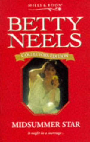 9780263806717: Midsummer Star (Betty Neels Collector's Editions)