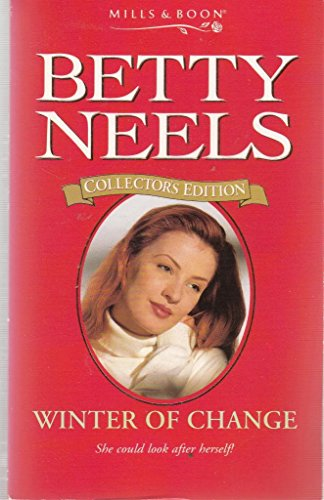 9780263806892: Winter of Change (Betty Neels Collector's Editions)