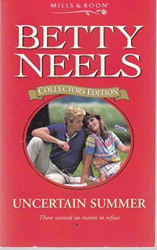 9780263806953: Uncertain Summer (Betty Neels Collector's Editions)