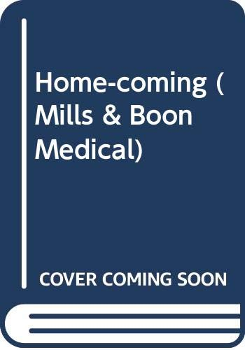 9780263807028: Home-coming (Mills & Boon Medical)
