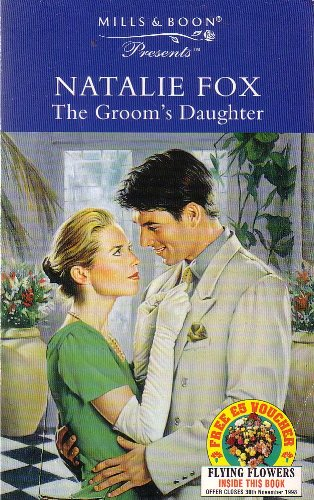 9780263807158: The Groom's Daughter (Presents)