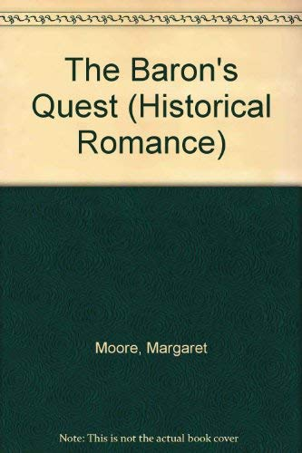 9780263807967: The Baron's Quest (Historical Romance)