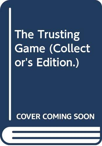 9780263808711: The Trusting Game (Collector's Edition.)
