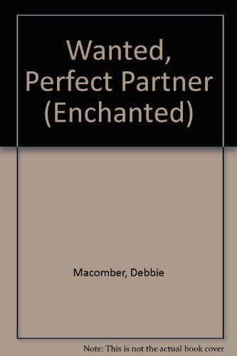 9780263810530: Wanted, Perfect Partner (Enchanted)