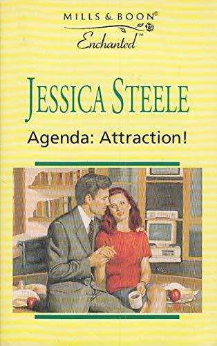 Agenda, Attraction! (Enchanted): Jessica Steele