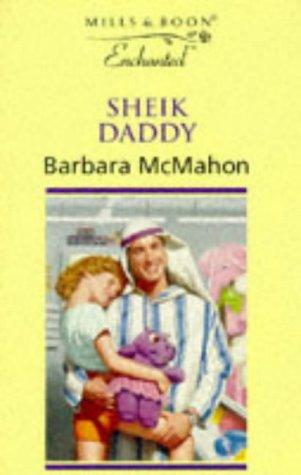 9780263810691: Sheik Daddy (Enchanted)