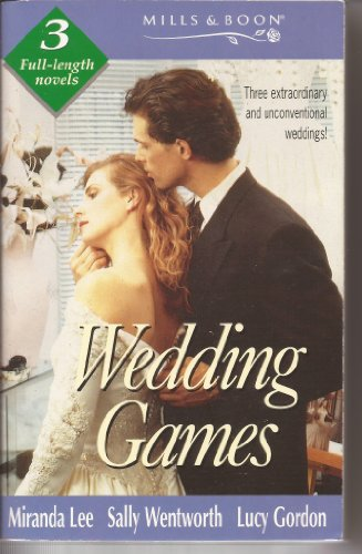 Wedding Games (By Request) (0263811298) by Miranda Lee; GORDON; Sally Wentworth