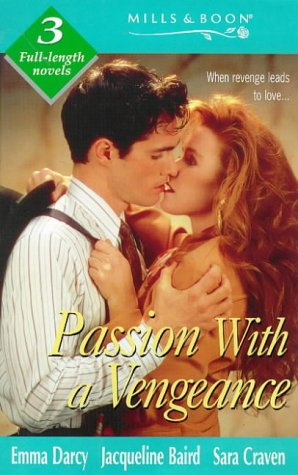 Passion with a Vengeance (Mills & Boon by Request) (0263811301) by Lilian Darcy; etc.; Baird; Craven