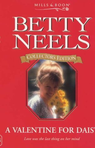 9780263811698: A Valentine for Daisy (Betty Neels Collector's Editions)
