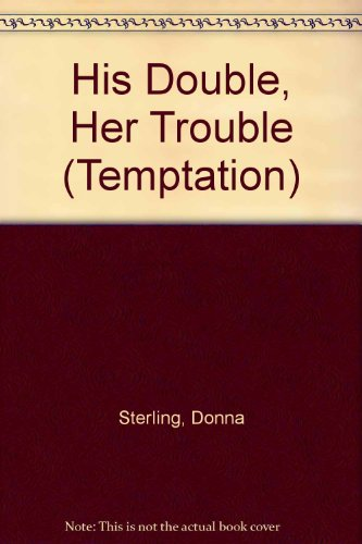 9780263811872: His Double, Her Trouble (Temptation S.)